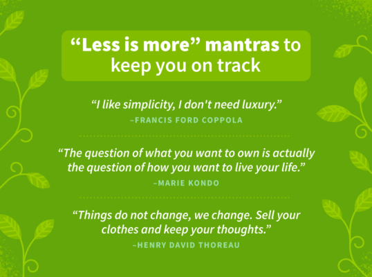 """""""Less is more"""" mantras to keep you on track"""